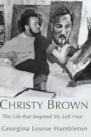 CHRISTY BROWN by Georgina Louise Hambleton