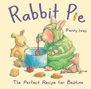 RABBIT PIE by Penny Ives