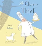 THE CHERRY THIEF by Renata Galindo