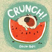 CRUNCH! by Carolina Rabei
