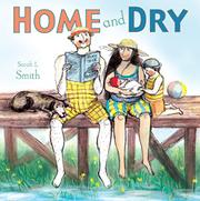 HOME AND DRY by Sarah L. Smith
