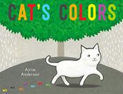 CAT'S COLORS by Airlie Anderson