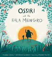 OSSIRI AND THE BALA MENGRO by Richard O'Neill