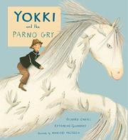 YOKKI AND THE PARNO GRY by Richard O'Neill