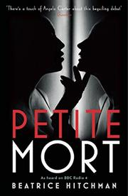 PETITE MORT by Beatrice Hitchman