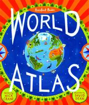 THE BAREFOOT BOOKS WORLD ATLAS by Nick Crane