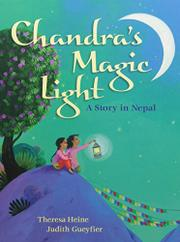 CHANDRA'S MAGIC LIGHT by Theresa Heine