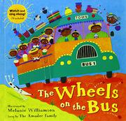 THE WHEELS ON THE BUS by Stella Blackstone