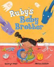 RUBY'S BABY BROTHER by Kathryn White