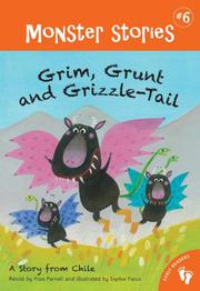GRIM, GRUNT AND GRIZZLE-TAIL by Fran Parnell