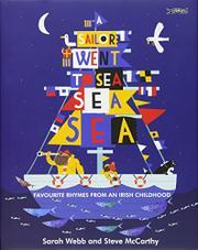 A SAILOR WENT TO SEA, SEA, SEA by Sarah Webb