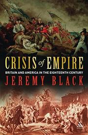 CRISIS OF EMPIRE by Jeremy Black