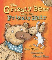 Book Cover for THE GRIZZLY BEAR WITH THE FRIZZLY HAIR