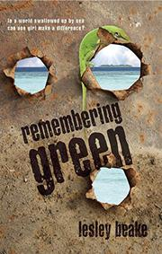 REMEMBERING GREEN by Lesley Beake