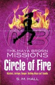 CIRCLE OF FIRE by S.M. Hall