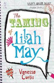 THE TAMING OF LILAH MAY by Vanessa Curtis