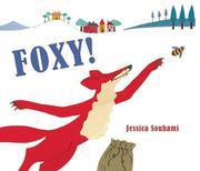 FOXY! by Jessica Souhami