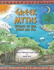 GREEK MYTHS by Sally Pomme Clayton