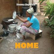 HOME! by Ifeoma Onyefulu