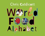 WORLD FOOD ALPHABET by Chris Caldicott