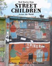 STREET CHILDREN by Anthony Robinson