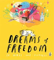 DREAMS OF FREEDOM by Amnesty International UK Section