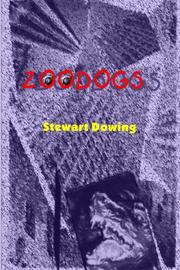 ZOODOGS by Stewart Dowing