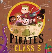PIRATES IN CLASS 3 by Alison Donald