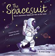 THE SPACESUIT by Alison Donald