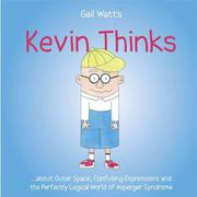 KEVIN THINKS by Gail Watts