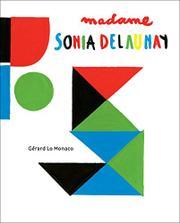 MADAME SONIA DELAUNAY by Gérard Lo Monaco