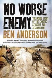 NO WORSE ENEMY by Ben Anderson
