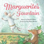 MARGUERITE'S FOUNTAIN by Rachel Elliot