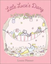 LITTLE LUCIE'S DIARY by Louis Pfanner