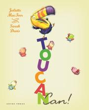 TOUCAN CAN! by Juliette MacIver