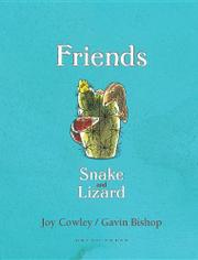 FRIENDS: SNAKE AND LIZARD by Joy  Crowley