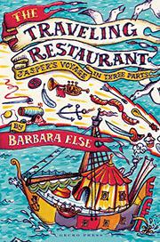 THE TRAVELING RESTAURANT by Barbara Else