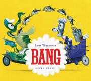 BANG by Leo Timmers
