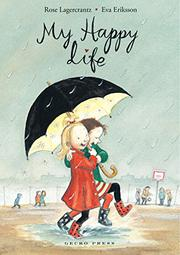 MY HAPPY LIFE by Rose Lagercrantz