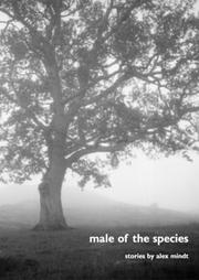 MALE OF THE SPECIES by Alex Mindt