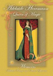 Cover art for Adelaide Herrmann, Queen of Magic
