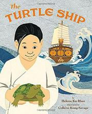 THE TURTLE SHIP by Helena Ku Rhee