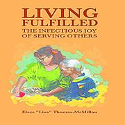 Living Fulfilled... by Lisa Thomas-McMillan