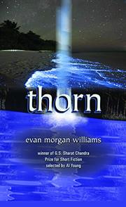 THORN by Evan Morgan Williams