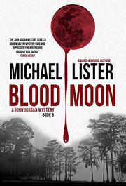 BLOOD MOON by Michael Lister