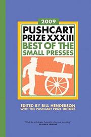 THE PUSHCART PRIZE XXXIII by Bill Henderson