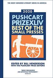 PUSHCART PRIZE XLIV by Bill Henderson