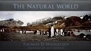 THE NATURAL WORLD by Thomas D. Mangelsen