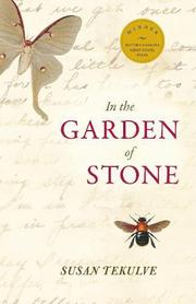 IN THE GARDEN OF STONE by Susan Tekulve