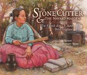 THE STONE CUTTER & THE NAVAJO MAIDEN / TSÉ YITSIDÍ DÓÓ CH'IKÉÉH BITSÉDAASHJÉÉ' by Vee F. Browne